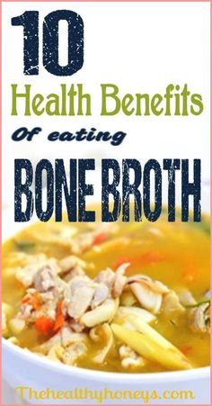 Health Benefits of Bone Broth - The Healthy Honeys #wellness #broth #health