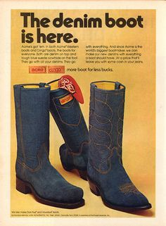 I had a pair of the square-toed Dingo model on the left (the more Western model on the right is the Acme). Acme Dingo Denim Boots advertisement, They are not a Levi's product, but Levi's made denim so popular that products like these were well-received. Shoes Ads, Retro Shoes, Vintage Shoes, Vintage Outfits, Vintage Fashion, Retro Fashion, Women's Shoes, Retro Advertising, Vintage Advertisements