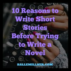 """A short story is a love affair, a novel is a marriage. A short story is a photograph; a novel is a film.""― Lorrie Moore Here are ten reasons why writers should create short stories before finishing an entire book: ..."