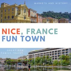 The city of Nice in the south of France is a great summer destination.