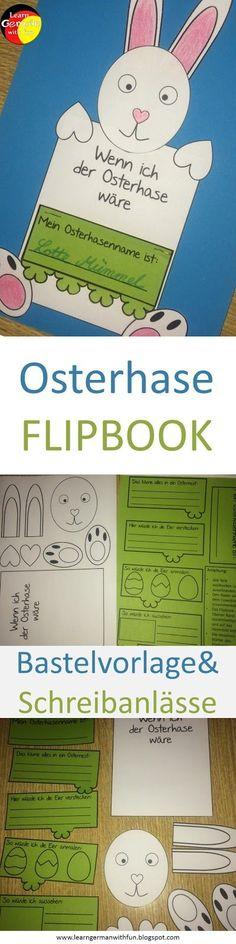 Bastelvorlage für Ostern in der Grundschule. Gestalte und beschreibe mit deinen Schülern dieses tolle Flipbuch zum Thema Osterhase.