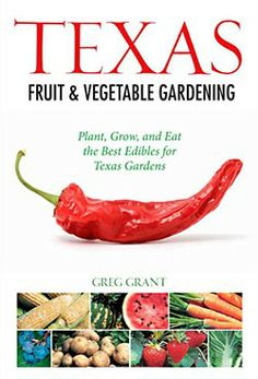 Texas fruit and vegetable gardening book