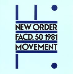 Movement - New Order (1981)