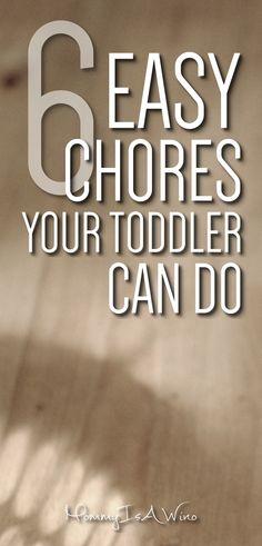 Toddler Chore Ideas - 6 Easy Chores Your Toddler Can Do - Toddler Chores - Chores for Toddlers
