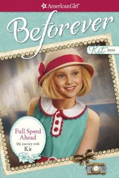 Full Speed Ahead: My Journey with Kit (American Girl: Beforever: Kit) by Valerie Tripp 1609584619 9781609584610 American Girl Books, American Girls, Bird Christmas Ornaments, Thing 1, Pet Rabbit, Save The Day, Call Her, Girl Dolls, Vintage Outfits
