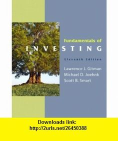 Fundamentals of Investing  MyFinanceLab with Pearson eText Student Access Code Card Package (11th Edition) (9780132479684) Lawrence J. Gitman, Michael D. Joehnk, Scott Smart , ISBN-10: 0132479680  , ISBN-13: 978-0132479684 ,  , tutorials , pdf , ebook , torrent , downloads , rapidshare , filesonic , hotfile , megaupload , fileserve