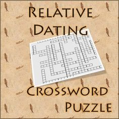 Crossword puzzle with 14 vocabulary words about rocks, fossils, and dating.  Absolute dating, relative dating, horizontality, superposition, inclusions, sedimentation, etc.  Two versions - one with a word bank and one without, plus solution*A couple of errors have been fixed