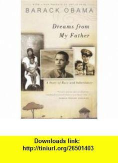 Dreams from My Father Publisher Three Rivers Press Barack Obama ,   ,  , ASIN: B004WLA2GA , tutorials , pdf , ebook , torrent , downloads , rapidshare , filesonic , hotfile , megaupload , fileserve