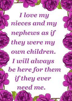 I love my nieces and my nephews Aunt Love Quotes, Niece Quotes From Aunt, Auntie Quotes, Nephew Quotes, Love Poems, Niece Poems, I Love My Niece, Niece And Nephew, My Love