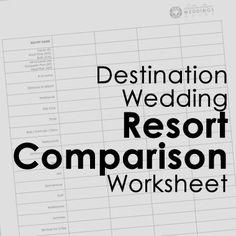 Destination Wedding Resort Comparison Worksheet To Help Narrow Down Resorts Via Destinationweddingsguide