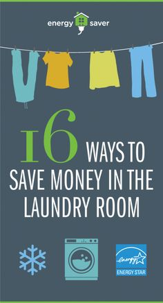 16 Ways to Save Money in the Laundry Room Energy Saving Tips, Energy Saver, Saving Ideas, Money Saving Tips, Save Energy, Doing Laundry, Laundry Room, Ways To Save Money, Energy Efficiency