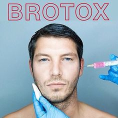 "Botox isn't just for women! The American Society of Plastic Surgeons reported that over 700,000 U.S. men received ""Brotox"" (a.k.a. Botox for men) injections in 2016 alone. Give us a call to schedule your Brotox appointment today."