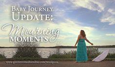 Baby Journey: Mourning Moments #infertility #waiting