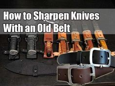 How to Sharpen Knives With an Old Belt - SHTF, Emergency Preparedness, Survival Prepping, Homesteading Camping Survival, Survival Prepping, Emergency Preparedness, Survival Skills, Bushcraft Skills, Cool Knives, Knives And Tools, Knives And Swords, Survival Knife