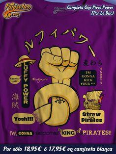¡Buenos días! #FelizMiércoles estrenamos mes de #Octubre con el poder de #MonkeyDLuffy y su fruta Gomu Gomu patea traseros! Si te gusta #OnePiece y quieres llegar a ser el Rey De Los Piratas lleva el poder contigo de los Sombrero De Paja! Diseño por #LeDuc #Camisetas #Manga #Anime #Fanisetas http://www.fanisetas.com/camiseta-one-piece-power-p-4881.html