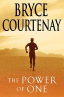 Buy The Power Of One by Bryce Courtenay and Read this Book on Kobo's Free Apps. Discover Kobo's Vast Collection of Ebooks and Audiobooks Today - Over 4 Million Titles! Got Books, Books To Read, Bryce Courtenay, What To Read, Classic Books, Fiction Books, Free Reading, Book Lists, Reading Online