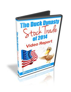 Duck Dynasty Stock Trade of 2014 | MicroCap Millionaires