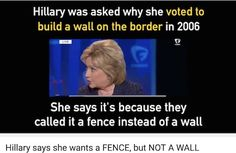 This is so progressive. Call it a fence and they support it. Call it a wall and it's just too mean to support. Maybe she likes the word 'fence' better because that's what she uses to launder her dirty money - a fence. Screen Shot 2016-05-14 at 12.00.21 PM