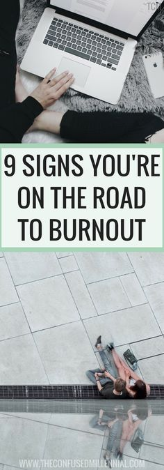 avoid burnout, career advice, signs you have no work-life balance tips, sign you're on the road to burnout, burnout and work-life balance advice