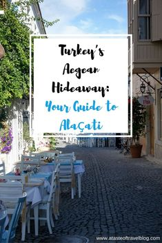 Alaçati is a Turkish town with a Greek history that today blurs the boundaries of both.