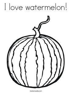 i love watermelon coloring page from twistynoodlecom - Slice Watermelon Coloring Page