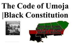 BLACK CODE OF UMOJA| BLK CONSTITUTION History of the PG-RNA Multimedia |A Chokwe Lumumba Tribute Page http://rbgstreetscholar.wordpress.com/2014/09/06/history-of-the-pg-rnathe-provisional-government-of-the-republic-of-new-afrika-multimedia/