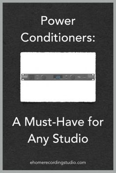Best Power Conditioners for Home Recording Studios http://ehomerecordingstudio.com/power-conditioner-reviews/