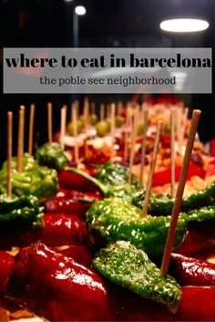 Looking for where to eat in Barcelona? Get off the beaten path and check out Poble Sec, a neighborhood that is brimming with fantastic restaurants and tapas bars!