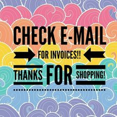 Invoices sent thank you for shopping LuLaRoe with Kristin Ziemba