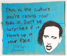 Favourite Celebrity Quote no.147 – Marilyn Manson #graffiti #art