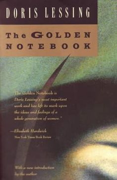 The Golden Notebook - a portrait of a woman coming to grips with the realities of her time.  #books #amreading #literature