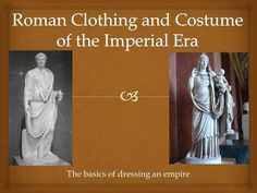 """Before we begin… Think about all the different types of clothing we wear. Are there brands of clothing that serve as a """"status symbol""""? What types of clothing distinguish those in different occupations? Left Side Of Body, Thomas Hope, Roman Man, Shaving Cut, Roman Dress, Roman Armor, Simple Tunic, Roman Clothes, Dark Material"""