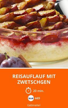 Reisauflauf mit Zwetschgen - smarter - Kalorien: 449 Kcal - Zeit: 20 Min. | eatsmarter.de