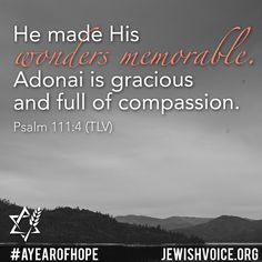 Sharing the Gospel of Yeshua (Jesus) to the Jew first and also to Gentiles. Learn about Messianic Judaism, Rabbi Jonathan Bernis, medical missions and more. Messianic Judaism, Scripture Of The Day, Compassion, Good News, Psalms, How To Memorize Things, Christian, Prayers, Prayer