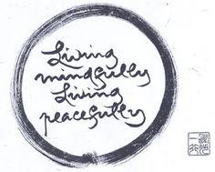 Living-Mindfully-Living-Peacefully.jpg (800×644)