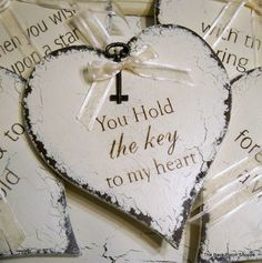 You Hold the KEY To My HEART Shabby Cottage Romantic Signs 7 1/2 x 8 1/4. $19.95, via Etsy.