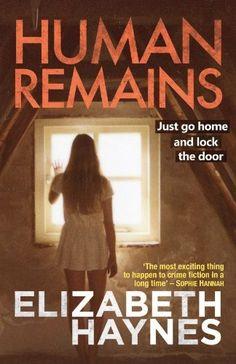 Human Remains by Elizabeth Haynes, http://www.amazon.co.uk/dp/B00AQ1VNIQ/ref=cm_sw_r_pi_dp_SanCvb1AS9F8X