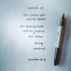 speak up. Words To Live By Quotes, Quotes For Kids, Wise Words, Bible Quotes, Bible Verses, Me Quotes, Scriptures, Proverbs 31, Good Thoughts