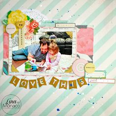 Sweet Nothings Paper Co.- Scrapbook Layout- Love This