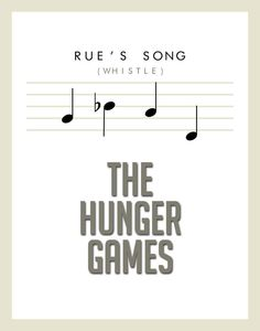 Rue en Katniss hebben elk een liedje met de spotgaaien dat ze zingen. Zo weten ze van elkaar dat ze nog leven en dat ze snel zullen terugkomen.