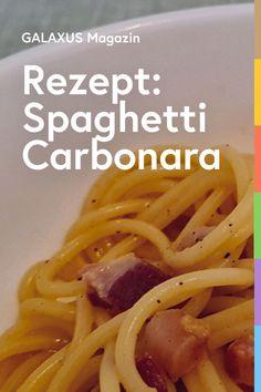 Spaghetti Carbonara sollen gar noch nicht so alt sein: Die US-Besatzungsmacht soll nach dem zweiten Weltkrieg das Gericht mit erfunden haben, da vor allem Eier und Speck verfügbar waren. Eine gute Carbonara besteht denn auch nur aus wenigen Zutaten, die ein herrlich einfaches Gericht ergeben Healthy Food, Healthy Recipes, Food And Drink, Menu, Pasta, Drinks, Cooking, Ethnic Recipes, Gourmet