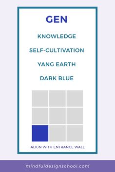 Are you looking to increase your skills and wisdom? Do you want to deepen your self-knowledge? Look to the GEN area of the feng shui bagua, all about knowledge and self-cultivation, associated with the earth element and the color dark blue. For simple feng shui tips to boost this area, and how to find it in your home, download our free bagua kit. Feng Shui Energy Map, Feng Shui Tips, School Design, Dark Blue, Self, Knowledge, Mindfulness, Wisdom, Earth