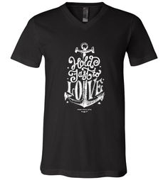 awesome Hold Fast to Love Unisex V-Neck T-Shirt