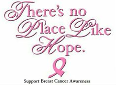 Breast Cancer Awareness Tshirt Theres No Place Like Hope Pink Ribbon Ta Boobies Breast Cancer Walk, Breast Cancer Support, Breast Cancer Survivor, Breast Cancer Awareness, Cancer Quotes, Cancer Facts, Im A Survivor, The Cure