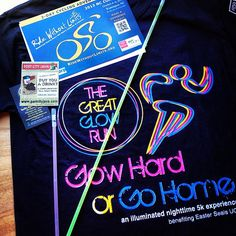 """The goodies from The Great Glow Run! """"Glow Hard or Go Home"""" - an illuminated nighttime 5k experience."""