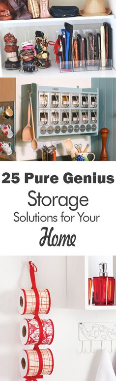 25 Pure Genius Storage Solutions for Your Home - 101 Days of Organization