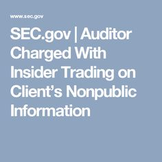 SEC.gov | Auditor Charged With Insider Trading on Client's Nonpublic Information