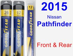 Front & Rear Wiper Blade Pack for 2015 Nissan Pathfinder - Assurance