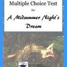 A Midsummer Night's Dream Multiple Choice Final Test