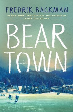 "Promising review: ""I read it in one sitting, for it reads like a thriller, even though it's all flashback. Backman's previous books have been wise and funny and a little tragic, but this is a masterpiece. It centers on a small town seeking glory from its hockey club. I know these kids and these families and so will you. Backman brings to life their hopes and dreams, frustrations and difficulties — adults and teens alike. Beartown should be read and discussed in every high school; it's…"
